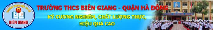 Biên Giang - trường THCS công lập quận Hà Đông (Ảnh: website nhà trường)