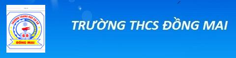 Đồng Mai - trường THCS công lập quận Hà Đông (Ảnh: website nhà trường)