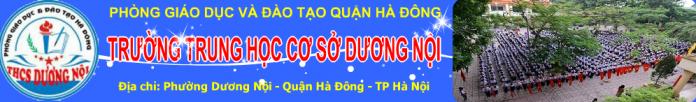 Dương Nội - trường THCS công lập quận Hà Đông (Ảnh: website nhà trường)