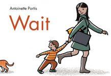 9 cuốn sách tranh dạy trẻ kiên nhẫn (Ảnh: Read Brightly)