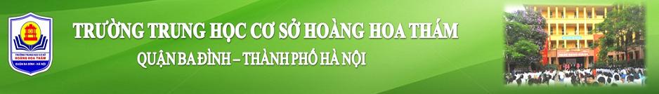 Hoàng Hoa Thám - THCS công lập quận Ba Đình - Hà Nội (Ảnh: website nhà trường)
