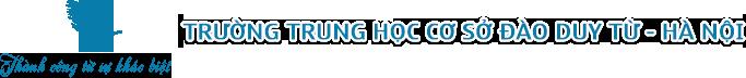 Trường Đào Duy Từ, trường THCS dân lập quận Thanh Xuân, Hà Nội (Ảnh: website nhà trường)