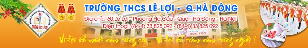 Lê Lợi - trường THCS công lập quận Hà Đông (Ảnh: website nhà trường)