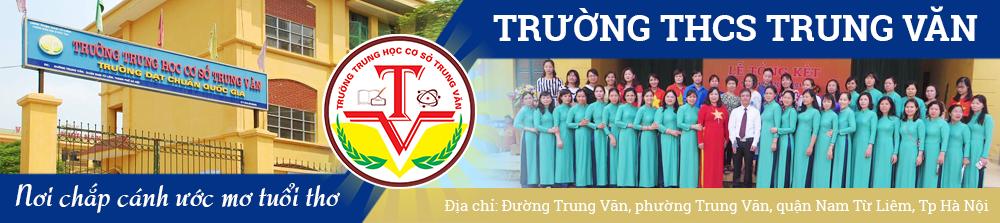 Trung Văn - Trường THCS công lập quận Nam Từ Liêm, Hà Nội (Ảnh: website nhà trường)
