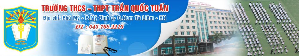 Trần Quốc Tuấn - Trường THCS công lập quận Nam Từ Liêm, Hà Nội (Ảnh: website nhà trường)