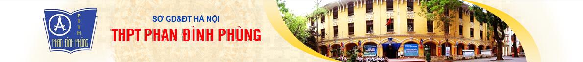Phan Đình Phùng - THPT công lập quận Ba Đình - hà Nội (Ảnh: website nhà trường)