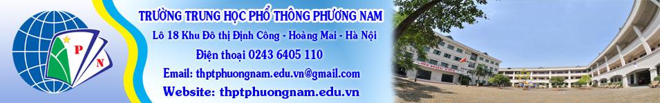 Trường THPT Phương Nam, quận Hoàng Mai, Hà Nội.
