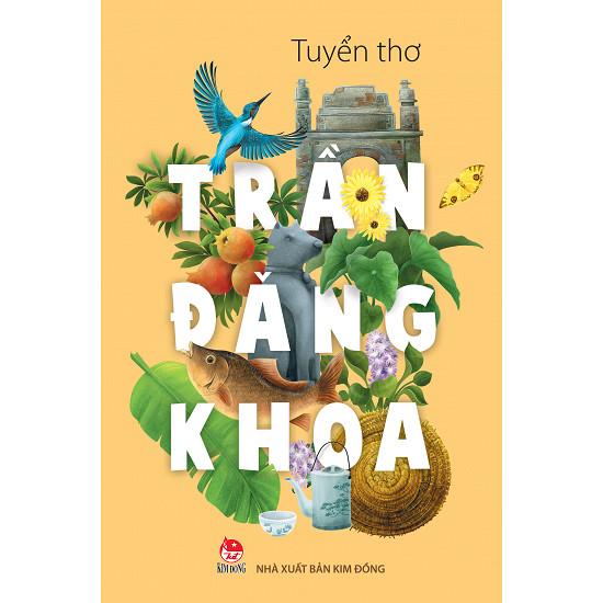 Tuyển Thơ Trần Đăng Khoa - NXB Kim Đồng (Ảnh: Tiki)