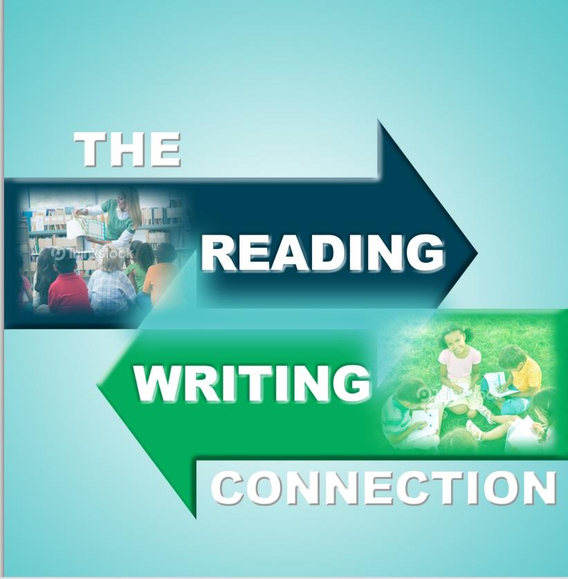 Sự kết nối giữa kỹ năng đọc và viết (Ảnh: northstaroftexaswritingproject.org)
