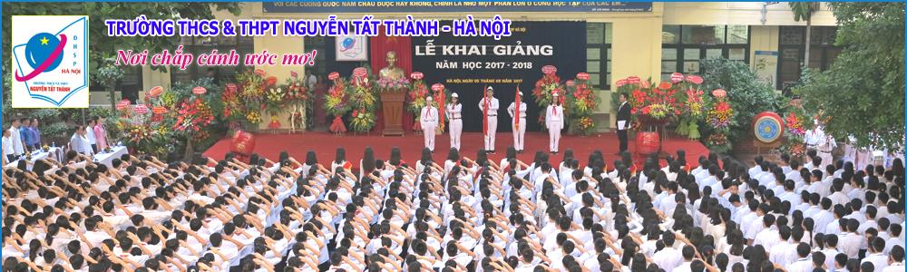 Trường Nguyễn Tất Thành - Hà Nội (Ảnh: website nhà trường)