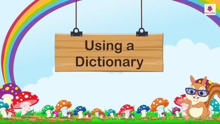 Giúp trẻ làm quen và sử dụng từ điển như thế nào?