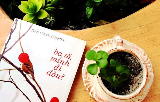 10 cuốn sách tiếng Việt kể chuyện tình cha